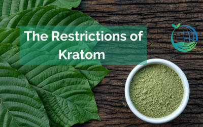 The Restrictions of Kratom and The Way Forward