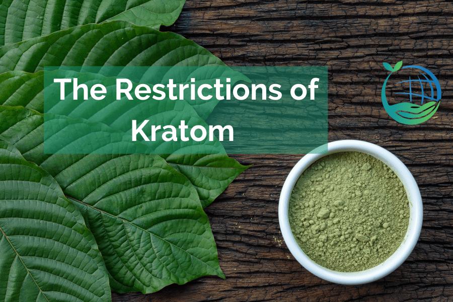 Restrictions of kratom