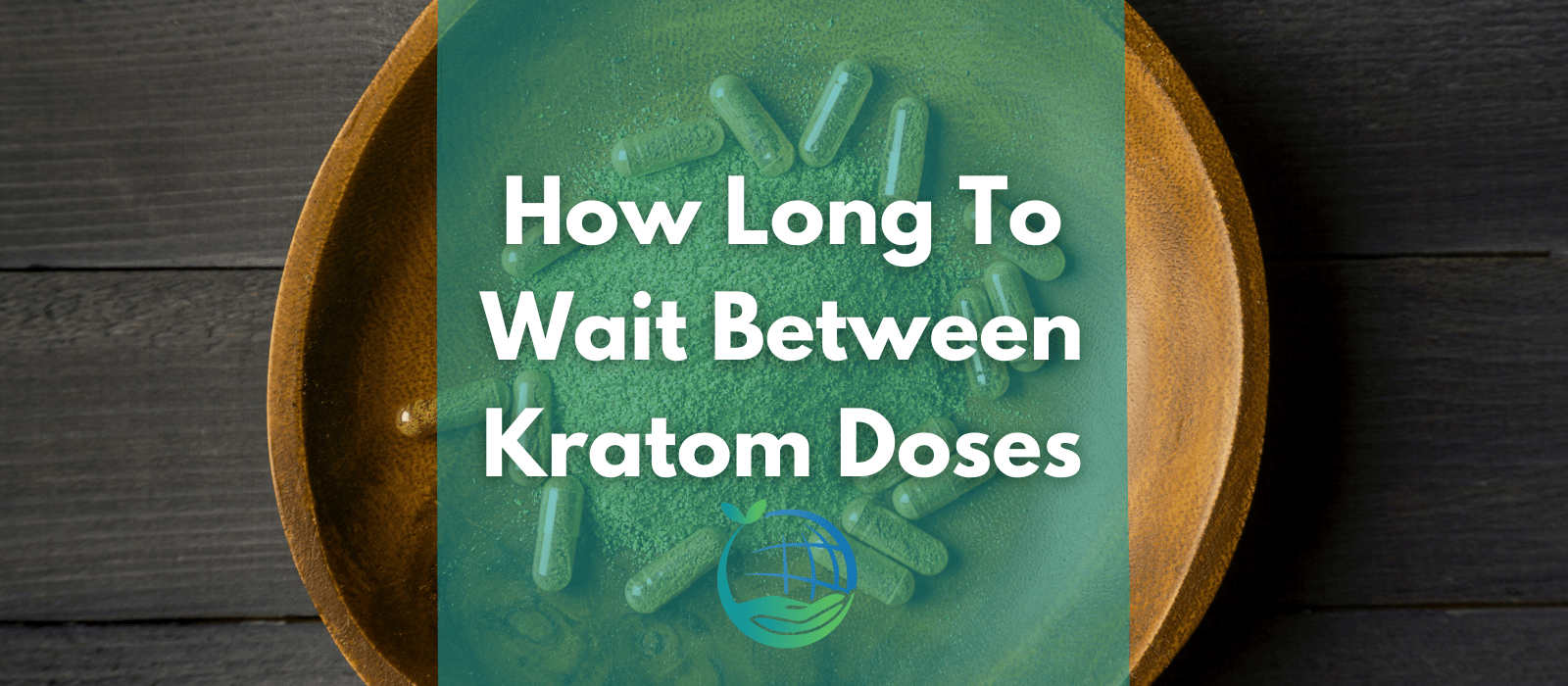 How Long To Wait Between Kratom Doses