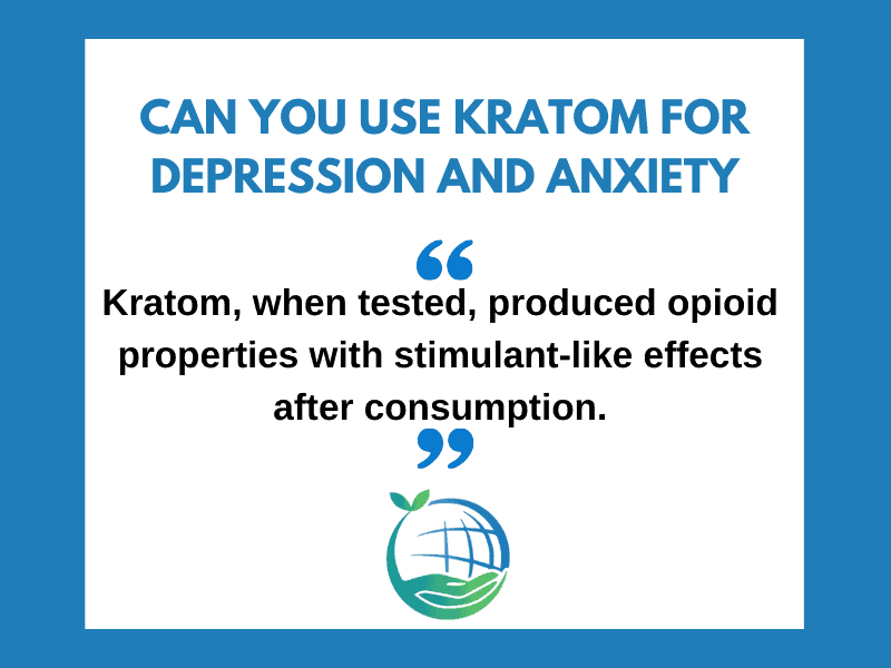 Kratom for Depression and Anxiety
